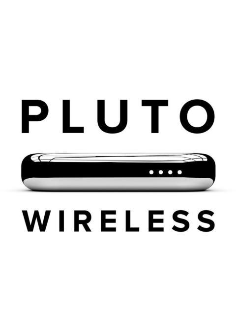 Pluto wireless